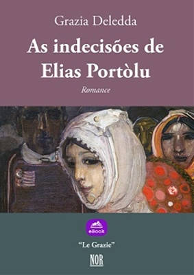 AS INDECISÕES DE ELIAS PORTÒLU - NOR Edizioni